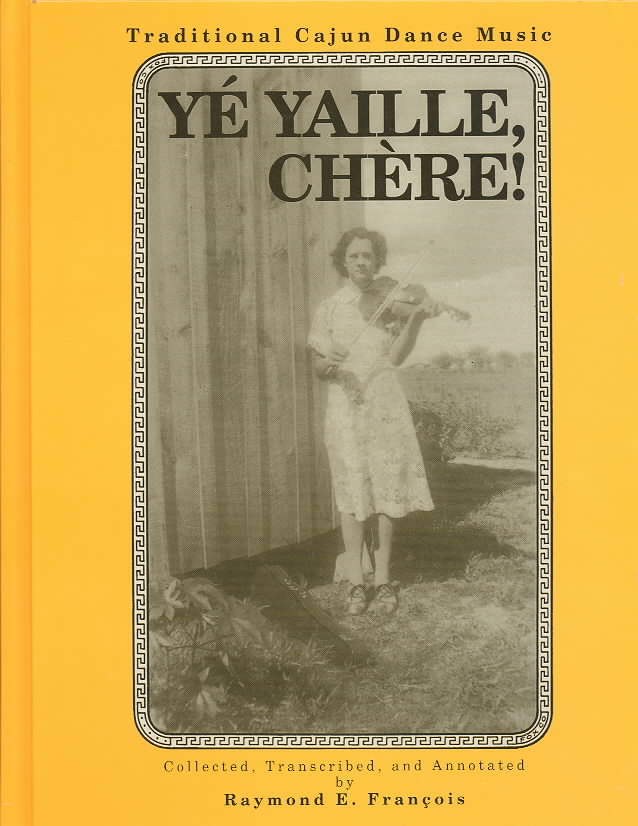 Ye Yaille Chere By Francois, Raymond E.